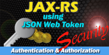 JAX-RS Security using JSON Web Tokens (JWT) for Authentication and