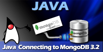 Java Connecting to MongoDB 3 2 Examples